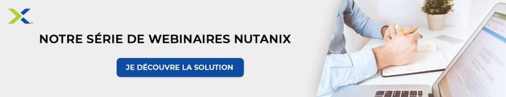 La solution Nutanix en 10 webinaires exclusifs